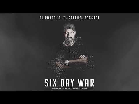 DJ Pantelis feat. Colonel Bagshot - Six Day War [Official Release]