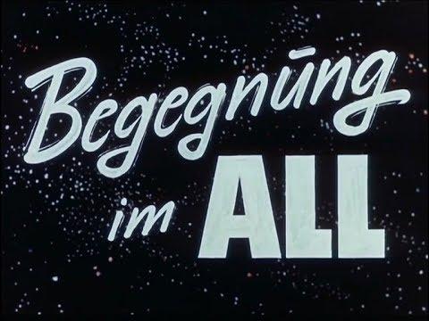 Begegnung im All (1963) deutsch