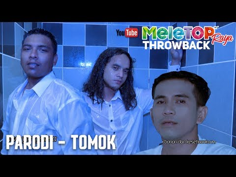 MeleTOP Raya Throwback 2017 : Parodi - Tomok