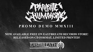 "PARASITE OF HUMAN SIDE ""Promo Demo MMXIII"" [Official Promo Trailer] [HD]"
