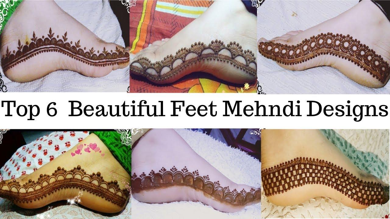 Beautiful feet mehndi design top 6 beautiful feet mehndi for It design