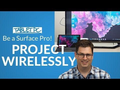 How I Use My Surface Pro To Project Wirelessly
