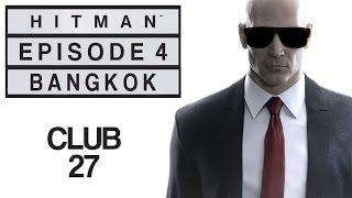 Hitman - Let's Play (Blind) - Episode 4: Bangkok -