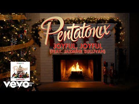 [Yule Log Audio] Joyful Joyful (feat. Jazmine Sullivan) - Pentatonix