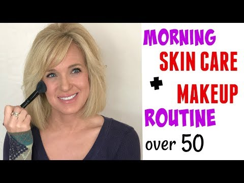 Over 50 Morning Anti Aging Skin Care Full Face Makeup