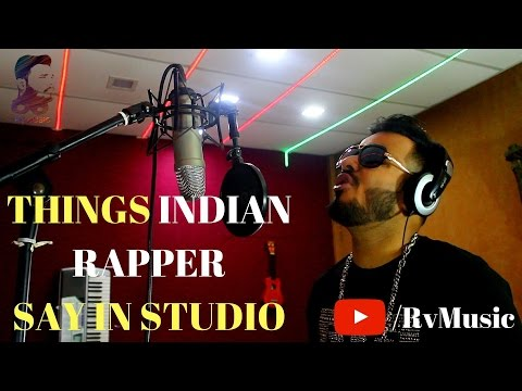 Things Indian Rapper Say In Studio|Rv Music