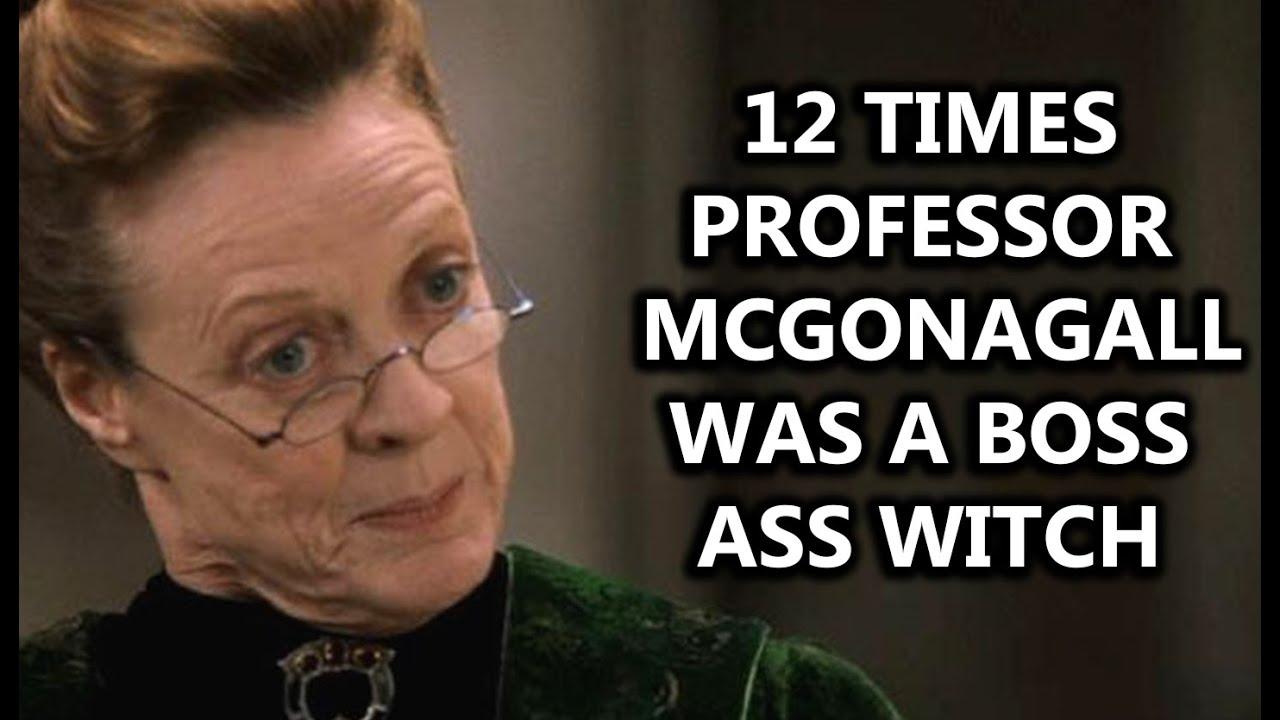 times professor mcgonagall was a boss ass witch