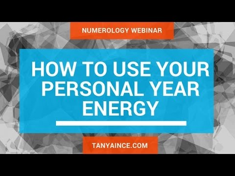 How to Use Your Personal Year Energy Webinar