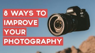 8 Tips To Improve Your Photography | How To Complete Project365