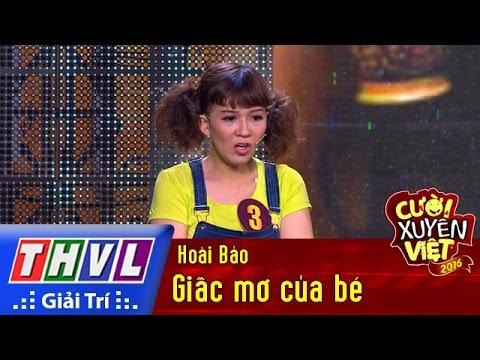 THVL   Cười xuyên Việt 2016 – Tập 2: Giấc mơ của bé