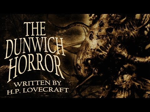 THE DUNWICH HORROR H.P. Lovecraft | Halloween Scary Stories