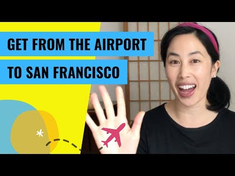 San Francisco International Airport (SFO) To San Francisco: 5 Transportation Options (2019)