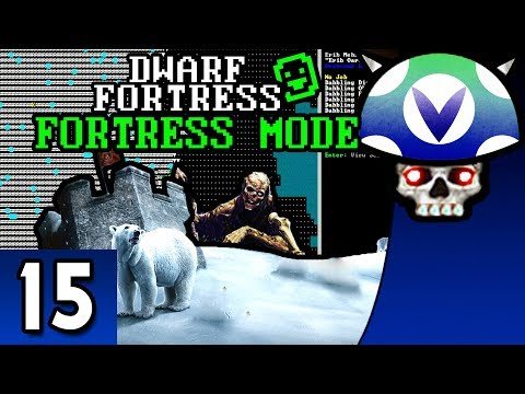 [Vinesauce] Joel - Dwarf Fortress ( Fortress Mode ) ( Part 15 )