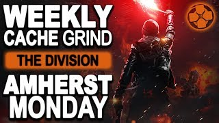The Division 🔴 Legendary Amherst Monday | Weekly Cache Grind | PC Gameplay 1080p