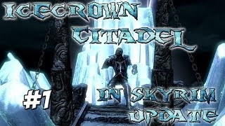 Skyrim Mods: Icecrown Citadel for Skyrim - Wrath of the Lich King Update #1