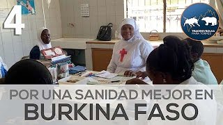Por una sanidad mejor - Francisca y Sergio en Burkina Faso 4