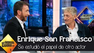 Enrique San Francisco se estudió el papel de otro en el rodaje con Jean Reno - El Hormiguero 3.0