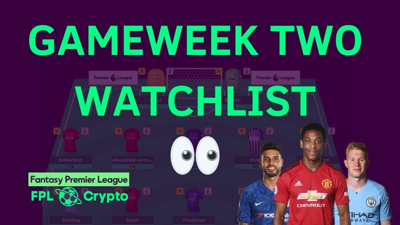 FPL | Gameweek 2 WATCHLIST | Fantasy Premier League 2019/20