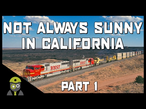 Train Simulator 2017 - Not Always Sunny In California - EMD SD75 - Part 1