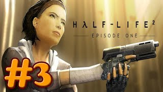 """Half-Life 2: Episode 1"" Walkthrough (Hard), Chapter 3 - Lowlife"