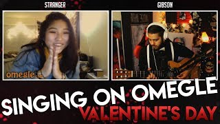 Valentine's Day on Omegle! - GREAT SINGING REACTIONS