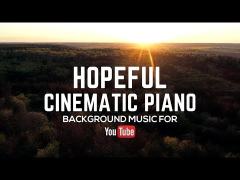 Hopeful Inspiring Instrumental Cinematic Piano Music - Royalty Free - For Video Background