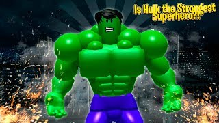 ROBLOX - EST HULK THE STRONGEST SUPER-HÉROS À ROBLOX?!