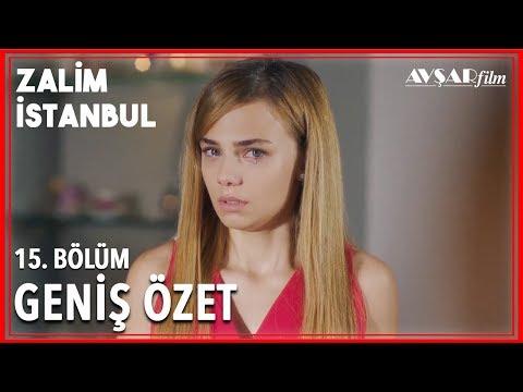 Zalim İstanbul 15. Bölüm Geniş Özet