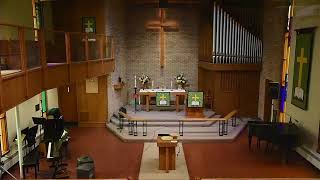 PART 3 - August 23, 2020 - Traditional Worship - The Twelfth Sunday after Pentecost