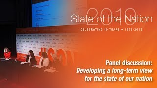 2019 State of the Nation | Developing a long-term view for the state of our nation