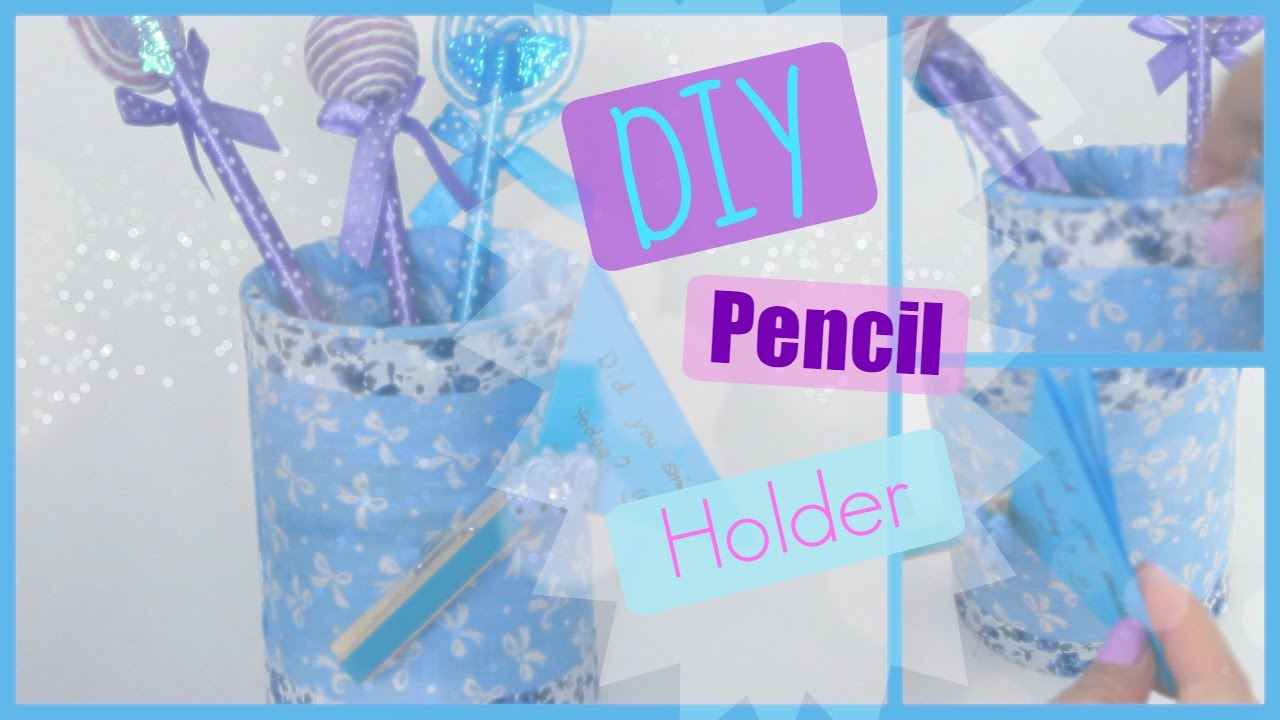Diy Room Desk Decor Blue Pen Pencil Holder Youtube