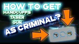 Roblox | JAILBREAK - HOW TO GET HANDCUFFS & TASER AS A CRIMINAL / PRISONER