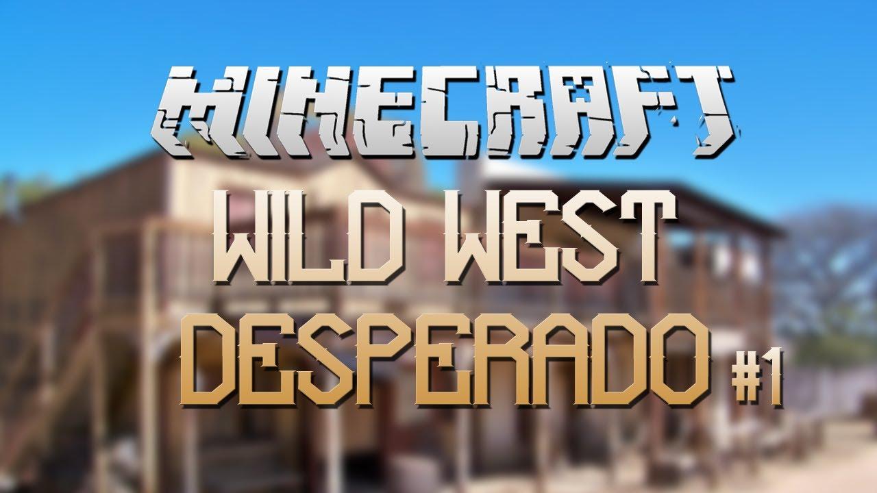 Minecraft Wild West Adventure Map Desperado YouTube - Minecraft desperado hauser
