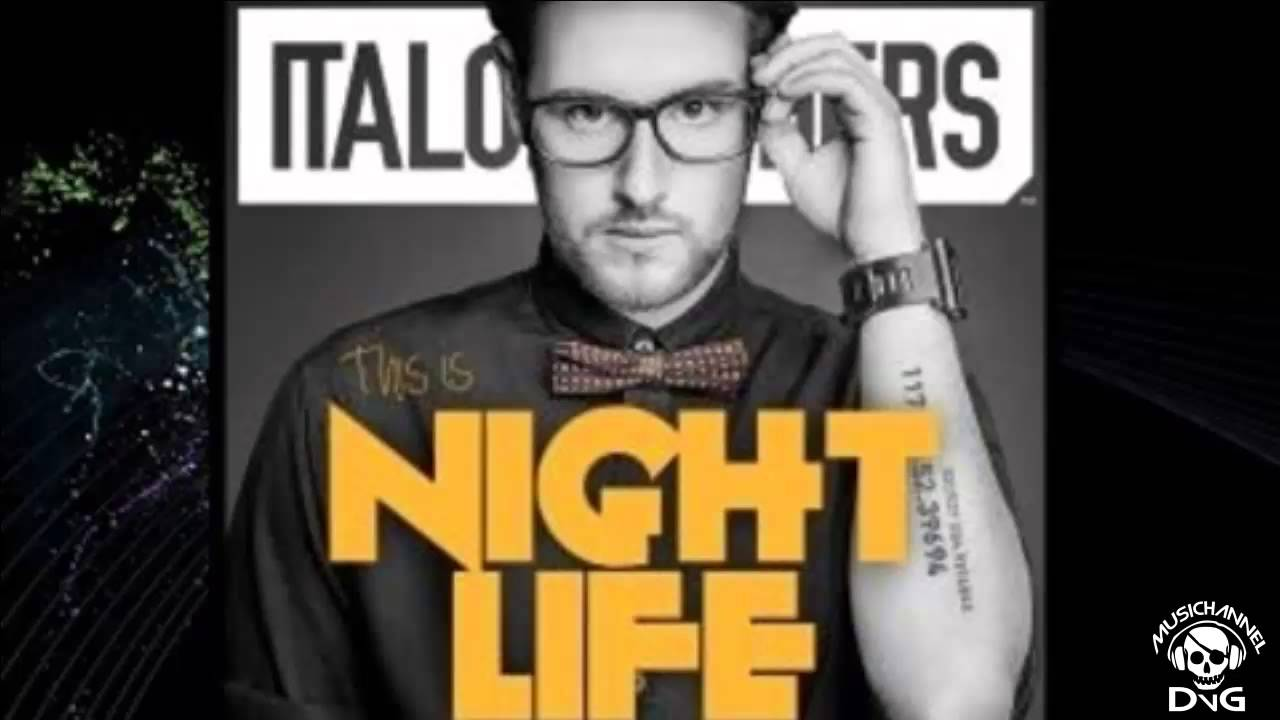 italobrothers-this-is-nightlife-dvgmusichannell