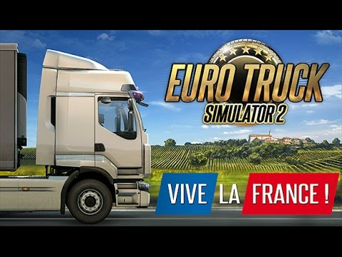 [ETS 2] Paris - Bordeaux *Vive la France - Livestream*