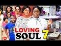 LOVING SOUL SEASON 7 - (New Movie) Mercy Johnson 2019 Latest Nigerian Nollywood Movie Full HD