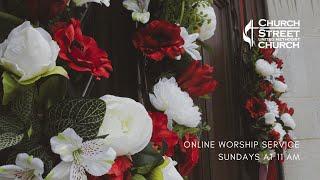 July 18, 2021 - Online Worship with Church Street UMC