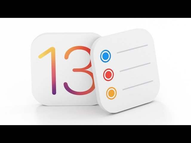 Reminders: What's New in iOS 13!