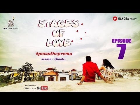 Stages of Love - Episode - 7 - PovadhePrema - Season Finale - Telugu Web  Series - Rod Factory