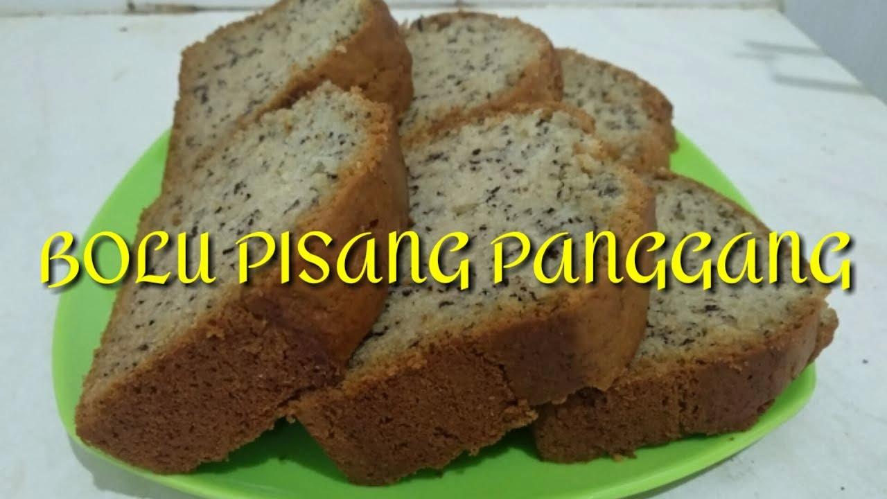 CARA MEMBUAT BOLU PISANG PANGGANG - YouTube