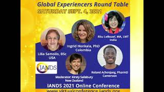 NDEs & related experiences from a Global Perspective -- Panel 2021 IANDS Conference