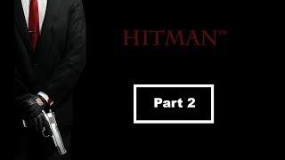 AJAN 47 - ICA YA GİREBİLMEK İÇİN FİNAL TESTİ (HİTMAN™- PART2)