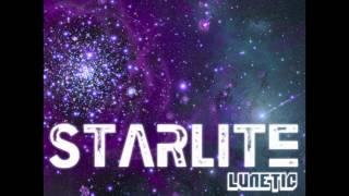 Lunetic - Starlite