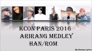 KCON PARIS 2016 - Arirang Medley (Han/Rom) Lyrics