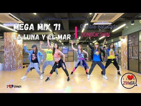 I LOVE ZUMBA / Mega Mix 71 - La Luna y El Mar - Cumbia-Batucada