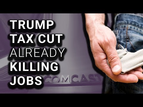 Comcast Fired 500 Despite Claiming Tax Cut Would Create Thousands of Jobs