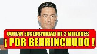 Televisa LE QUITA EXCLUSIVIDAD a Fernando Colunga DEJAR� de...