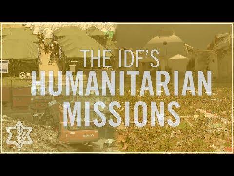 IDF's Humanitarian Missions