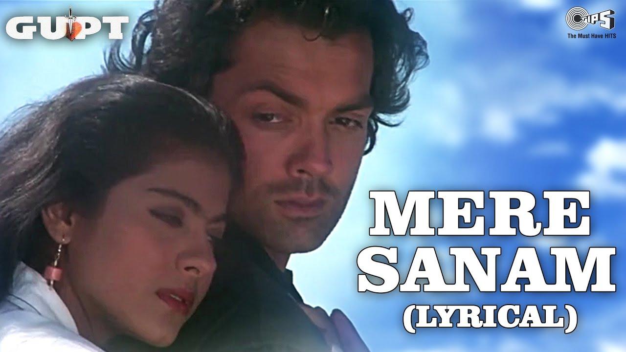Download Mere Sanam (Lyrical) Bobby Deol | Kajol | Sadhana Sargam | Udit Narayan | Gupt Movie Songs | Tips