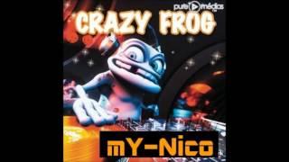 Crazy Frog - Axel F (mY-Nico remix)